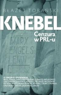 Knebel. Cenzura w PRL - okładka książki