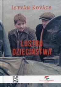 Lustro dzieciństwa - okładka książki