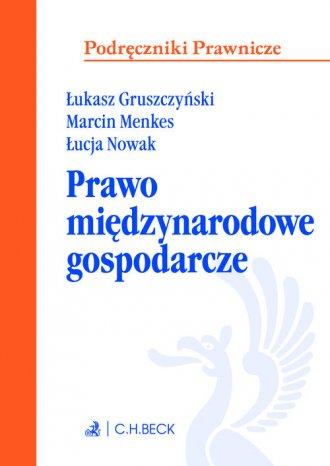Międzynarodowe prawo gospodarcze. - okładka książki