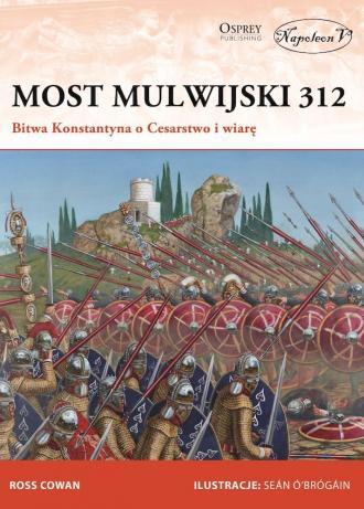 Most Mulwijski 312. Bitwa Konstantyna - okładka książki