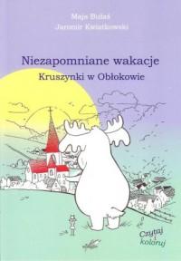 Niezapomniane wakacje Kruszynki w Obłokowie - okładka książki