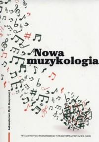 Nowa muzykologia - okładka książki