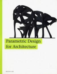 Parametric Design for Architecture - okładka książki