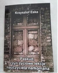 Paskud czyli życiowe lekcje nauczyciela narkomana - okładka książki