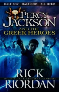 Percy Jackson and the Greek Heroes - okładka książki