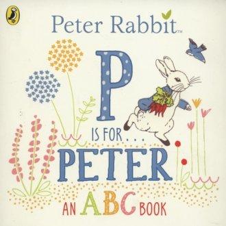 Peter Rabbit. P is for Peter an - okładka książki