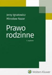 Prawo rodzinne - Jerzy Ignatowicz - okładka książki
