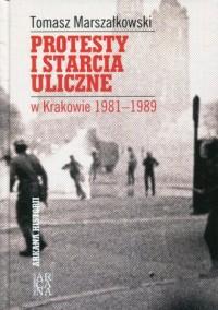 Protesty i starcia uliczne w Krakowie - okładka książki