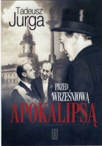 Przed wrześniową apokalipsą - okładka książki