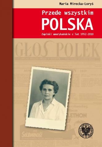 Przede wszystkim Polska. Zapiski - okładka książki