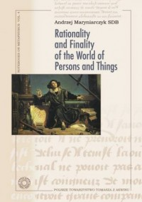 Rationality and Finality of the World of Persons and Things - okładka książki