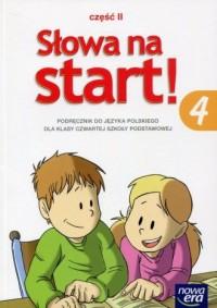 Słowa na start. Klasa 4. Szkoła podstawowa. Podręcznik cz. 2. Kształcenie językowe - okładka podręcznika