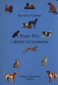 Stary Pies i siedem szczeniaków - okładka książki