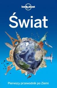 Świat. Pierwszy przewodnik po Ziemi - okładka książki