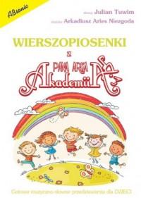 Wierszopiosenki z Akademii Pana Arka. Gotowe muzyczno-słowne przedstawienia dla dzieci - okładka książki
