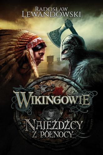 Wikingowie 2. Najeźdźcy z Północy - okładka książki