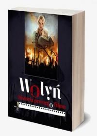 Wołyń. Historia pewnego filmu - okładka książki
