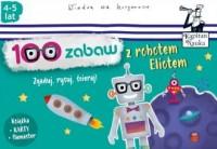 100 zabaw z robotem Eliotem 4-5 lat. Zgaduj, rysuj, ścieraj - okładka książki