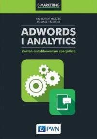 AdWords i Analytics. Zostań certyfikowanym specjalistą - okładka książki