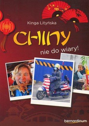 Chiny - nie do wiary! - okładka książki