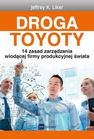 Droga Toyoty. 14 zasad zarządzania - okładka książki