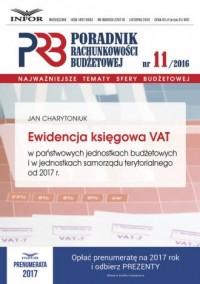 Poradnik Rachunkowości Budżetowej 11/16. Ewidencja księgowa VAT w państwowych jednostkach budżetowych i w jednostkach samorządu terytorialnego - okładka książki
