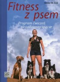 Fitness z psem. Program ćwiczeń na codzienny spacer - okładka książki