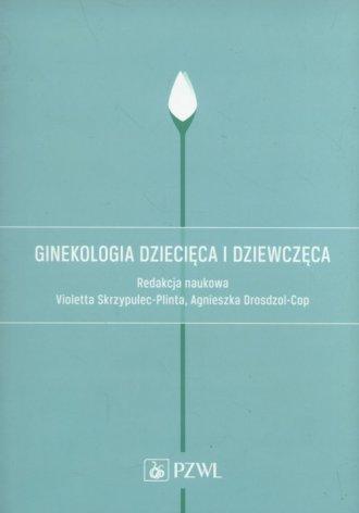 Ginekologia dziecięca i dziewczęca - okładka książki