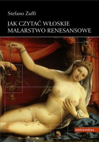 Jak czytać włoskie malarstwo renesansowe - okładka książki