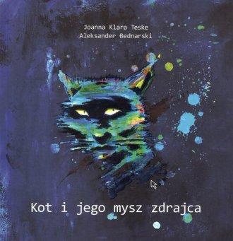Kot i jego mysz zdrajca - okładka książki