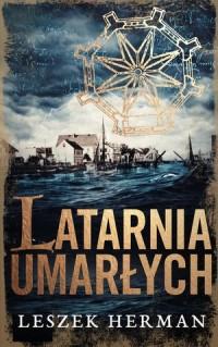 Latarnia umarłych - Leszek Herman - okładka książki