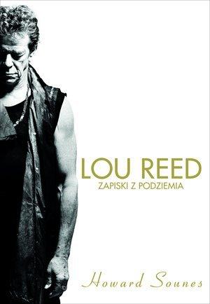 Lou Reed. Zapiski z podziemia - okładka książki