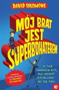 Mój brat jest superbohaterem - okładka książki