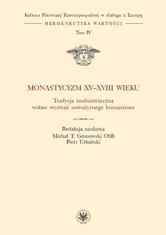 Monastycyzm XV-XVIII w. Tradycja - okładka książki