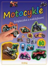 Motocykle. Książeczka z naklejkami - okładka książki