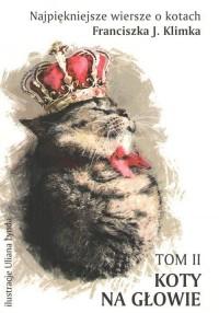 Najpiękniejsze wiersze o kotach - okładka książki