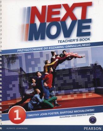 Next Move 1. Teachers Book. Gimnazjum - okładka podręcznika
