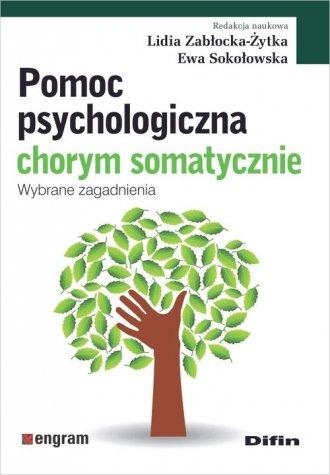 Pomoc psychologiczna chorym somatycznie. - okładka książki