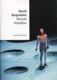 Powrót Dziadów i inne szkice teatralne - okładka książki