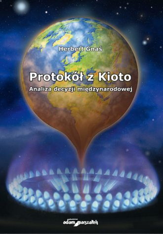 Protokół z Kioto. Analiza decyzji - okładka książki