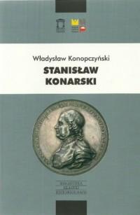 Stanisław Konarski. Seria: Biblioteka - okładka książki