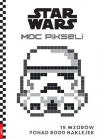Star Wars. Moc pikseli - okładka książki