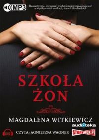 Szkoła żon - Magdalena Witkiewicz - pudełko audiobooku