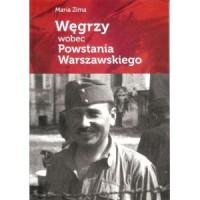 Węgrzy wobec Powstania Warszawskiego - okładka książki