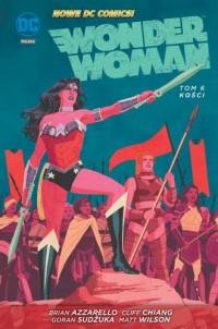 Wonder Women. Tom 6. Kości - okładka książki