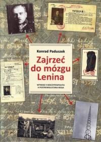 Zajrzeć do mózgu Lenina. Wywiad - okładka książki