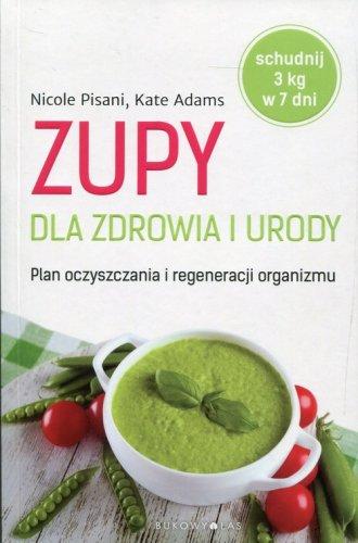Zupy dla zdrowia i urody - okładka książki