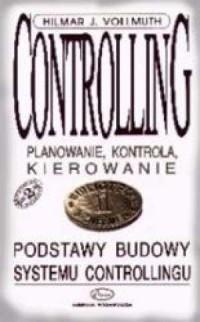 Controlling. Planowanie, kontrola, kierowanie - okładka książki