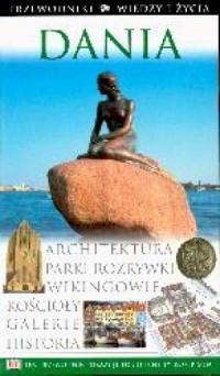 Dania. Seria: Przewodniki Wiedzy i Życia - okładka książki