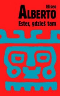 Ester, gdzieś tam - okładka książki